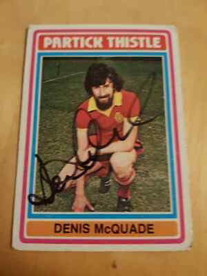 Signed Denis Mcquade Partick Thistle Topps Trading Card League Cup Winner 1971
