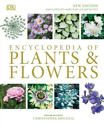 RHS Encyclopedia of Plants and Flowers, 4th Edition, 2019