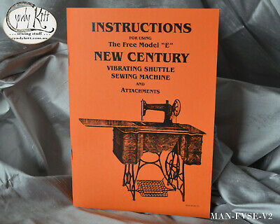 New Century (Free) Sewing Machine and attachments Manual (repro)