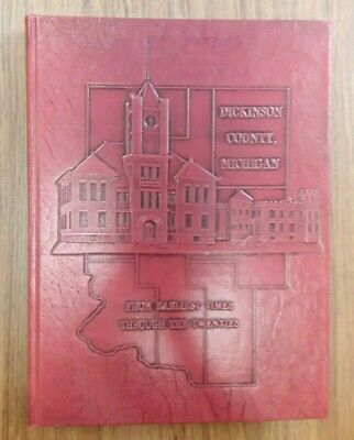 Dickinson County, Michigan From Earliest Times, Stated Limited 1st edition, 1991