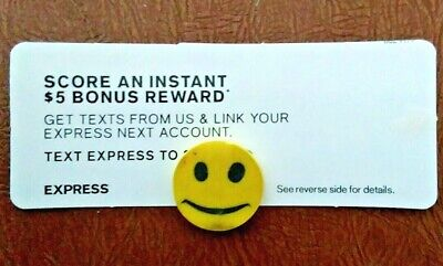 Score An Instant EXPRESS $5 Bonus Reward.Get Text & lin your Express Next Acct.