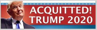 Trump Acquitted Bumper Sticker   Keep On Trumpin Maga Deplorable Trump 2020