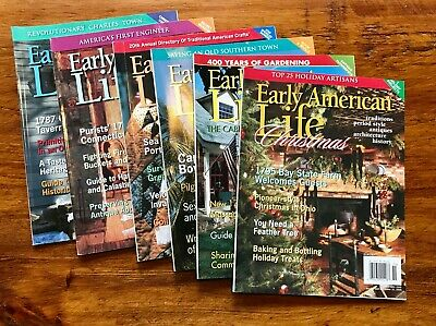 Early American Life Magazine Lot from 2005 - 6 Issues including Christmas Issue