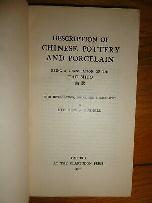 1910 DESCRIPTION of CHINESE POTTERY & PORCELAIN THE TAO SHUO BUSHELL MING TANG