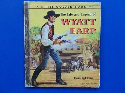 A LITTLE GOLDEN BOOK - THE LIFE and LEGEND of WYATT EARP - O'BRIAN - VINTAGE