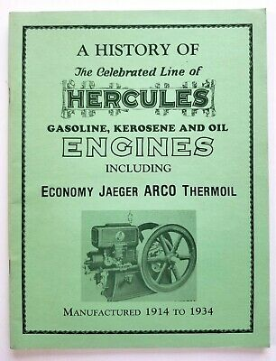 1914 - 1934 Hercules Gasoline-Kerosene-Oil Engines History Book - Glenn Karch