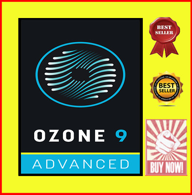 iZotope Ozone 9 Advanced  FULLY ACTIVATED-FOR WINDOWS
