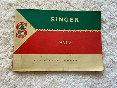 Vintage Singer Sewing Machine Model 327 Instructions Book Printed Great Britain
