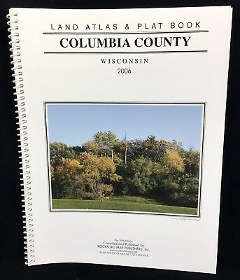 2006 COLUMBIA COUNTY WI Wisconsin LAND ATLAS & PLAT Book 20th Ed Rockford Map