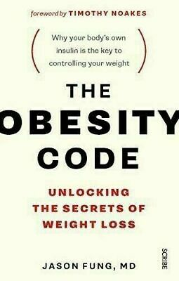 The Obesity Code: Secrets of Weight Loss by Dr. Jason Fung (PDF book, 2016)
