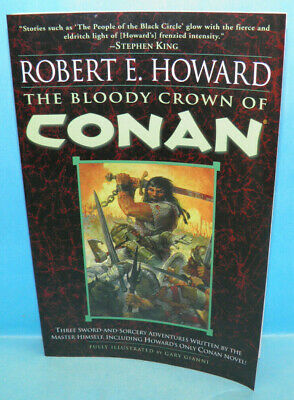 The Bloody Crown Of Conan Soft Cover by Robert E Howard