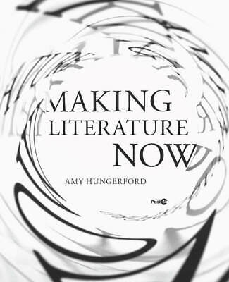 Making Literature Now by Amy Hungerford... Best Seller E-BOOK EPUB.PDF