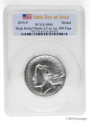 2019-P American Liberty High Relief Matte 2.5 oz Silver Medal PCGS SP69 FDI