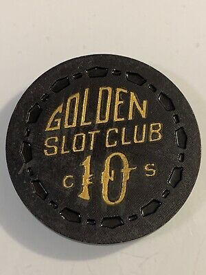 RARE 1955 GOLDEN SLOT CLUB $.10 Casino Chip Las Vegas Nevada 3.99 Shipping