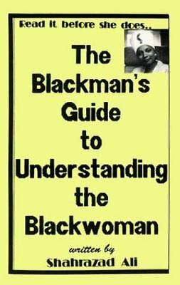 The Blackwoman's Guide to Understanding the Blackman by Ali (PAPERBACK) FreeShip
