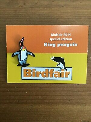 RSPB  Pin Badges   BIRDFAIR  2014  KING PENGUIN  SPECIAL EDITION