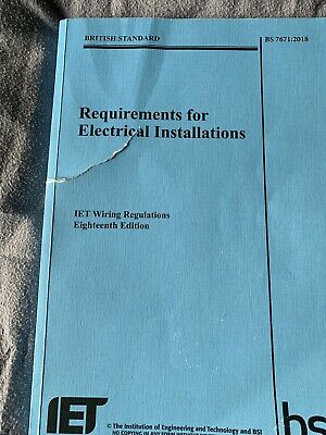 IET 18th Edition Wiring Electrical Regulation Book BS 7671:2018, 9781785611704
