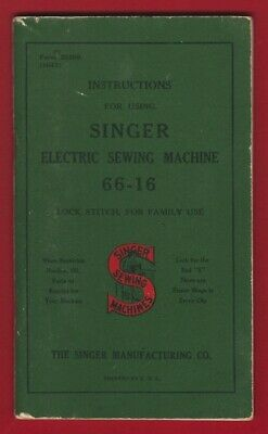 1947 Intructions For Using SINGER Electric Sewing Machine 66-16