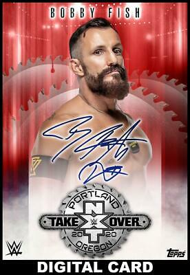 Topps SLAM WWE Bobby Fish RED Signature NXT TAKEOVER PORTLAND 20 [DIGITAL] 250cc