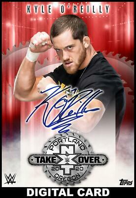 Topps SLAM WWE Kyle OReilly RED Signature NXT TAKEOVER PORTLAND [DIGITAL] 250cc