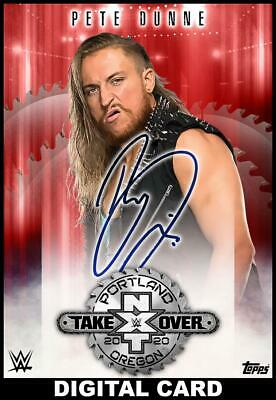 Topps SLAM WWE Pete Dunne RED Signature NXT TAKEOVER PORTLAND 20 [DIGITAL] 250cc