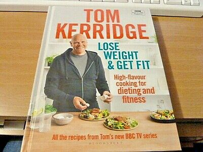 Lose Weight & Get Fit 100 high-flavour recipes..by Tom Kerridge-Hardcover-NEW