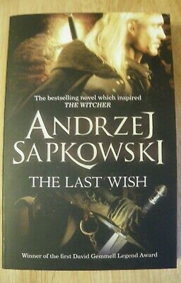 The Last Wish introducing The Witcher By Andrej Sapkowski