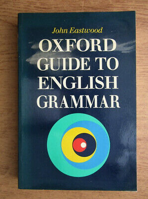 Oxford Guide to English Grammar by Eastwood, John. Best Seller E-BOOK EPUB.PDF