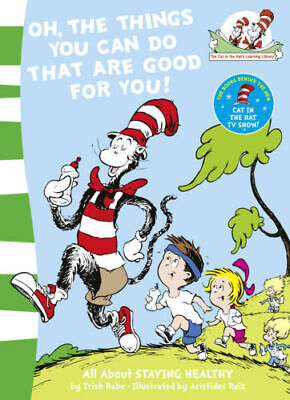 Oh, The Things You Can Do That Are Good For You By Dr Seuss Brand New Softcover