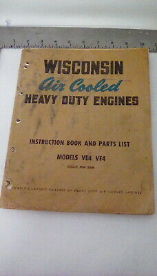 Wisconsin Model Ve4  /Vf4 Air Cooled Engine Instruction Book & Parts List