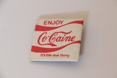 ENJOY COCAINE Old VINTAGE Coca-Cola Pin Its the Real Thing