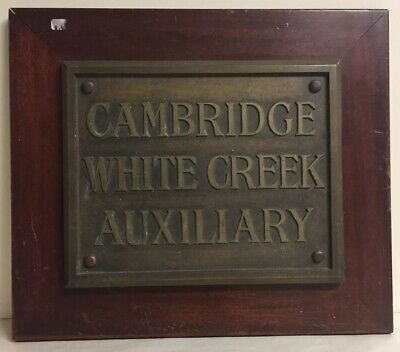 Antique Cambridge White Creek Auxiliary Bronze Plaque Sign Architectural Salvage