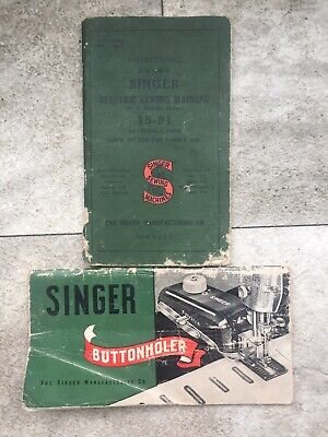 Vintage Singer Electric Sewing Machine 15-91 & Buttonholder 160506 Instructions.