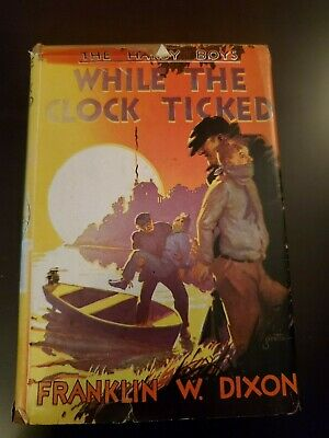 Hardy Boys WHILE THE CLOCK TICKED #11 w/ DJ 1932 EARLY