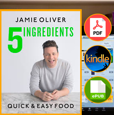 🔥5 Ingredients by Jamie Oliver  [E--B00K]