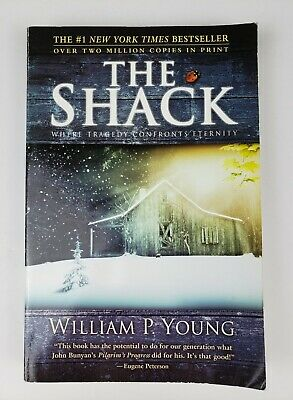 William Paul Young Novel The Shack: Where Tragedy Confronts Eternity