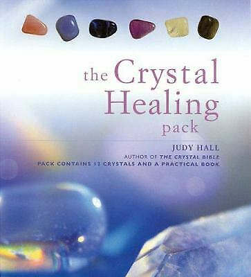 The Crystal Healing Pack by Hall, Judy