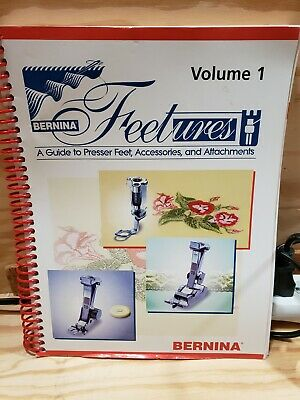 USED Bernina Feetures Volume 1 Book - Very Clean Inside and Out