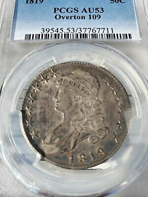 Rare 1819 Capped Bust Half Dollar O-109 R.2 AU 53 PCGS ONLY 6 GRADED HIGHER AU53