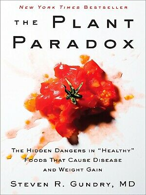 "The Plant Paradox: The Hidden Dangers in ""Healthy"" Foods [P.Ð.F]"