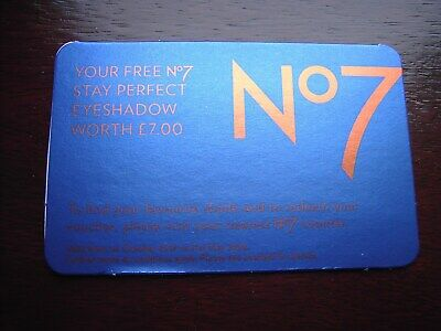 VOUCHER - Boots  No 7 Stay Perfect Eyeshadow - worth £7 - expires 31-05-20