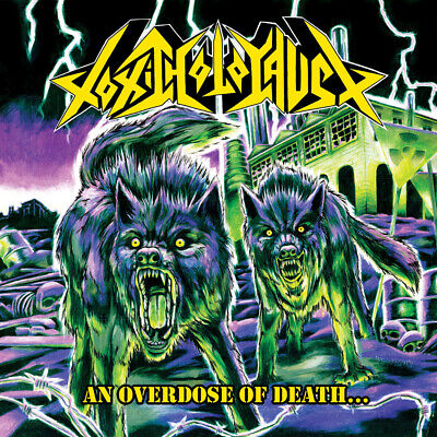 TOXIC HOLOCAUST An Overdose Of Death CD NEW Relapse Records CD6110R