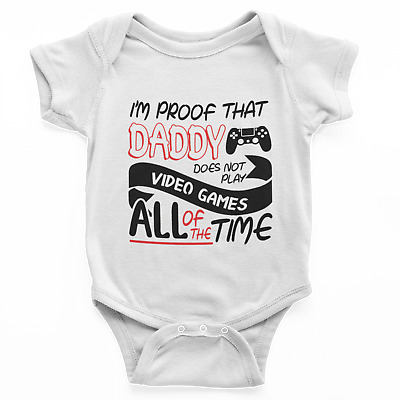 IM PROOF MAMMY//daddy does not ARGUE  all the time body suit or bib bV129