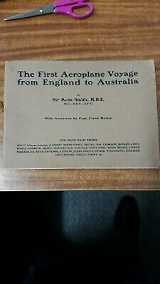 The First Aeroplane Voyage from England to Australia. By Sir Ross Smith,