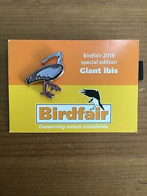 RSPB  Pin Badges  BIRDFAIR 2019  GIANT IBIS  SPECIAL EDITION