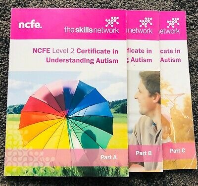 NCFE Level 2 Certificate in Understanding Autism Part A, B and C paperbacks