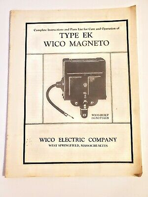 Wico Electric Type EK Wico Magneto Ignition Instruction And Parts List