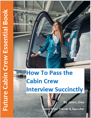 How To Pass the Cabin Crew Interview Succinctly - You'll get a PDF!