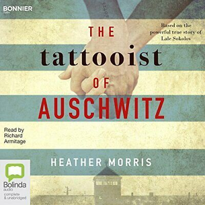 The Tattooist of Auschwitz By: Heather Morris (AUDIOBOOK)