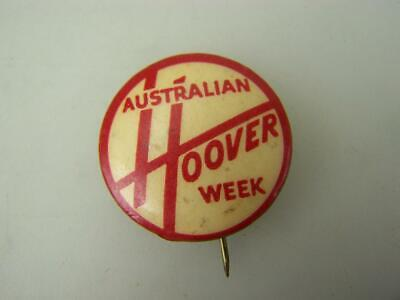 1950s Australian Hoover Week pin back badge        vacuum cleaner appliance 2984